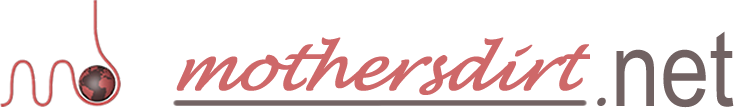 Mothersdirt